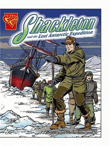 Shackleton and the Lost Antarctic Expedition (Disasters in History) by Blake A. Hoena (2006-01-01)
