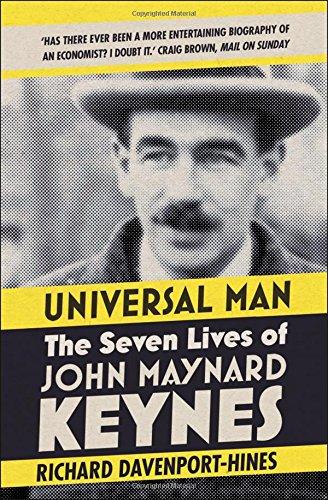Universal Man : The Seven Lives of John Maynard Keynes