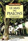 Le mas des Pialons par Ginoux