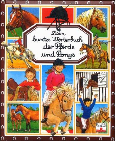 Dein buntes Wörterbuch der Pferde und Ponys par From Fleurus Verlag