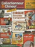 Collectionneur & chineur n° 6 du vendredi 15 décembre 2006 * Cirque, demandez le programme...