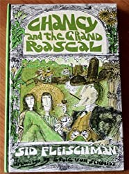Chancy and the Grand Rascal by Sid Fleischman (1966-06-01)