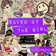 Saved By The Girl