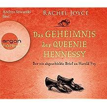 Das Geheimnis der Queenie Hennessy: Der nie abgeschickte Brief an Harold Fry (Hörbestseller)