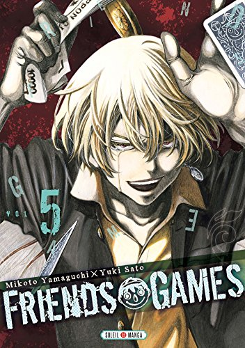 Friends Games, Tome 5 :