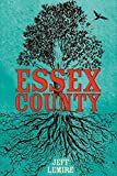 The Complete Essex County Hardcover Edition - Top Shelf Productions - 07/09/2009