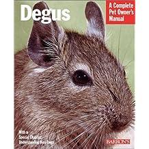 Degus (Complete Pet Owner's Manual)