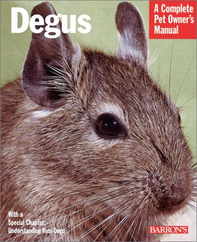 Degus (Complete Pet Owner's Manual) por Sharon Vanderlip
