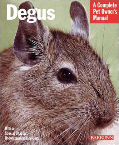 Degus (Complete Pet Owner's Manual) por Sharon Vanderlip