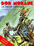 Bob Morane, Tome 8 - La Vallée Infernale