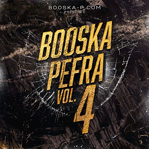 Booska Pefra, Vol. 4 [Explicit]