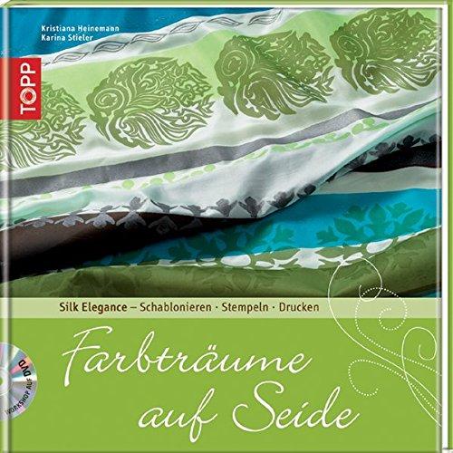 farbtraeume-auf-seide-silk-elegance-schablonieren-stempeln-monotypie