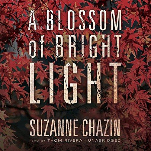 A Blossom of Bright Light  Audiolibri