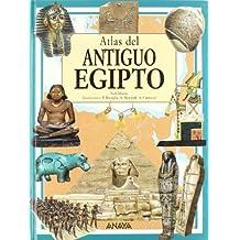Atlas del Antiguo Egipto (Cuentos, Mitos Y Libros-Regalo - Libros-Regalo)