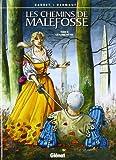 Les Chemins de Malefosse, tome 9 : La plume de fer