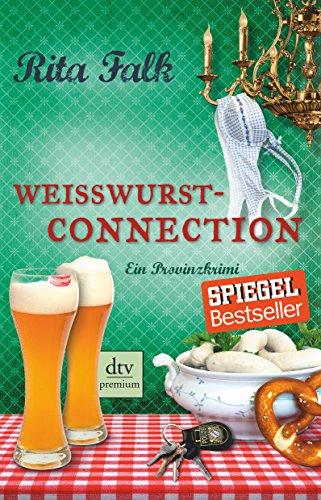 Buchcover Weißwurstconnection: Ein Provinzkrimi (Franz Eberhofer)