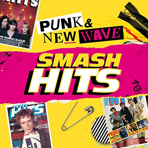 Smash Hits Punk and New Wave [...