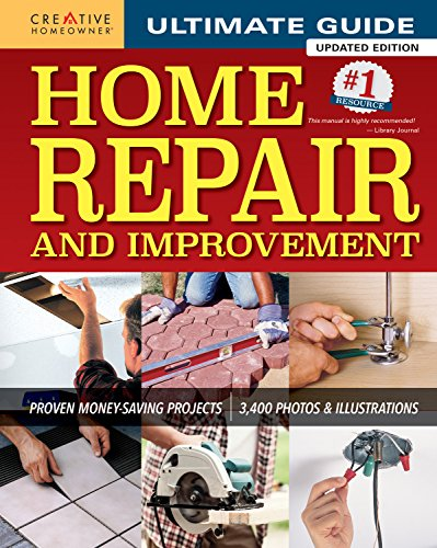 Ultimate Guide to Home Repair and Improvement: 325 Step-by-Step Projects, 3,300 Photos & Illustrations (Home-installation)
