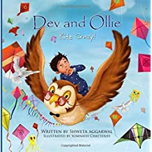 Dev and Ollie: Kite Crazy! by Shweta Aggarwal (2015-04-01)