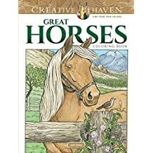 Creative Haven Great Horses Coloring Book (Adult Coloring)