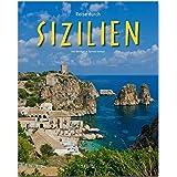 Reise durch SIZILIEN: Ein Bildband mit über 200 Bildern auf 140 Seiten - STÜRTZ Verlag