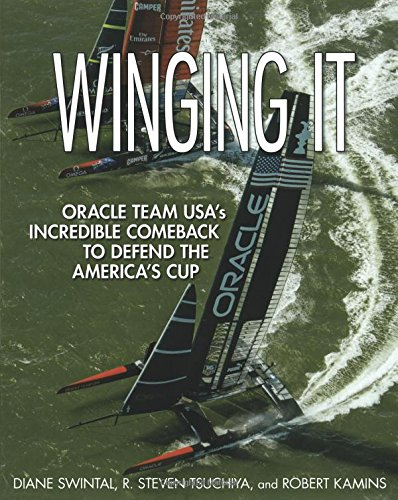 Preisvergleich Produktbild Winging it: Oracle Team USA's Incredible Comeback to Defend the America's Cup