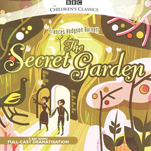 [The Secret Garden] (By: Frances Hodgson Burnett) [published: August, 2006]