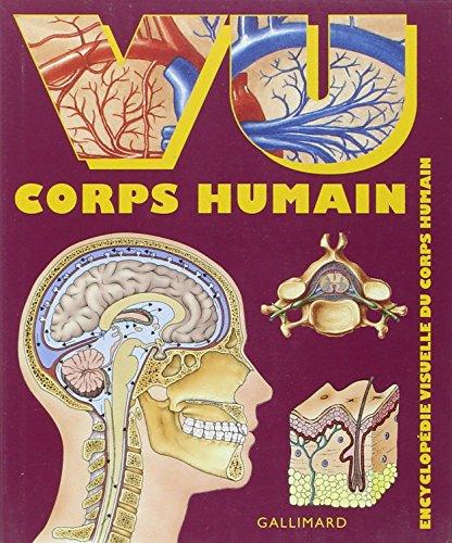 Vu corps humain : Encyclopédie visuelle du corps humain par Gallimard