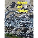 Street art / today: Les 50 plus grands noms du street art actuel