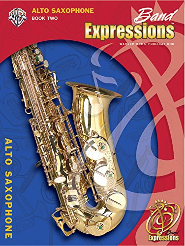 Band Expressions 2 Alto Sax (Expressions Music Curriculum)