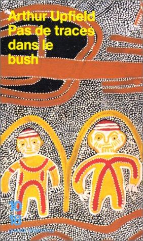 Pas de traces dans le bush