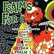 Psalms For I
