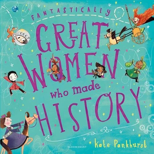 Fantastically Great Women Who Made History por Pankhurst Kate