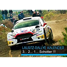Lausitz-Rallye Kalender (Wandkalender 2018 DIN A3 quer): Das internationale Fahrerfeld der Lausitzrallye 2017 (Monatskalender, 14 Seiten ) (CALVENDO Sport)