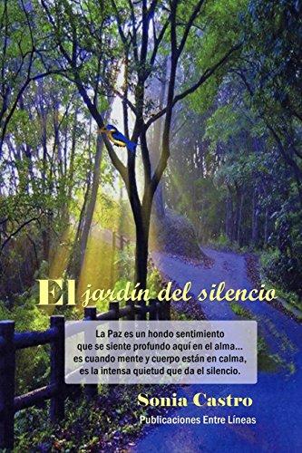 El jardín del silencio por Sonia  Castro