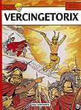 ALIX Bd. 18: Vercingetorix - Jacques Martin