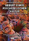 Geburt einer psychedelischen Kultur: Gespräche über Leary, die Harvard Experimente, Millbrook und die 60er Jahre