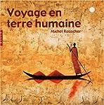 Voyage en terre humaine : Peintures,...