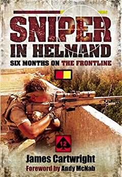 Sniper in Helmand by [Cartwright, James]