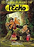 Les Sales Blagues de l'Echo, tome 1