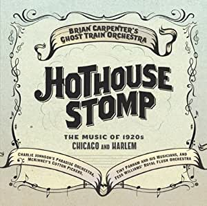 Hothouse Stomp: the Music of