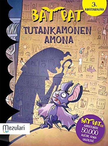 Bat Bat. Tutankamonen amona (Bat Pat (mensajero)) por Roberto Pavanello