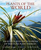 Plants of the World: An Illustrated Encyclopedia of Vascular Plant Families
