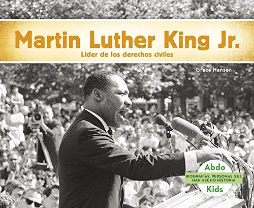 Martin Luther King Jr.: Líder de Los Derechos Humanos (Biografias: Personas que han hecho historia / History Maker Biographies)