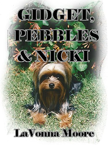 ebook: Gidget, Pebbles & Nicki (B013IGC7US)