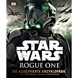 Star Wars Rogue One™ Die illustrierte Enzyklopädie