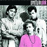 Pretty In Pink - The Original Motion Picture Soundtrack