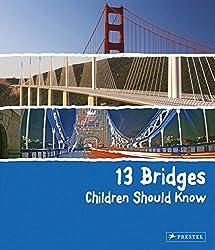 13 Bridges Children Should Know (13 Series)