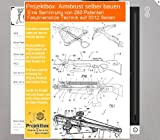 Armbrust selber bauen: Deine Projektbox inkl. 280 Original-Patenten bringt Dich mit Spaß ans Ziel!