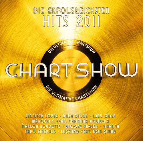 Die ultimative Chart-Show - Hits 2011 [+Digital Booklet]